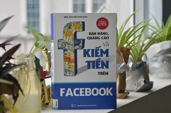 Sách sẽ giúp bạn tìm kiếm cơ hội qua chương tổng hợp các cách kiếm tiền trên Facebook.