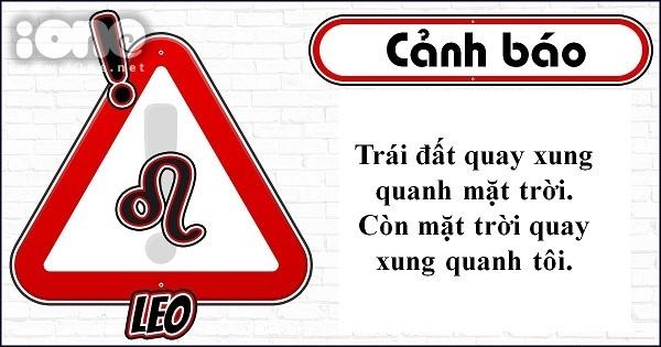 Slogan cảnh báo thể hiện khí chất của 12 cung hoàng đạo - 4