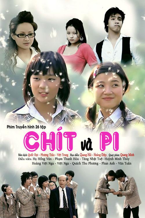 Chít và Pi là bộ phim quy tụ nhiều trai xinh, gái đẹp lúc bấy giờ.
