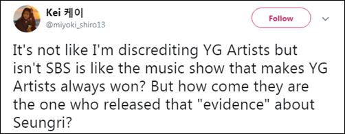 Không phải tôi thiếu tin tưởng nghệ sĩ YG nhưng không phải SBS luôn được gọi là sân sau của YG sao? Vậy làm sao mà họ có thể tung ra những bằng chứng đó về Seung Ri?.
