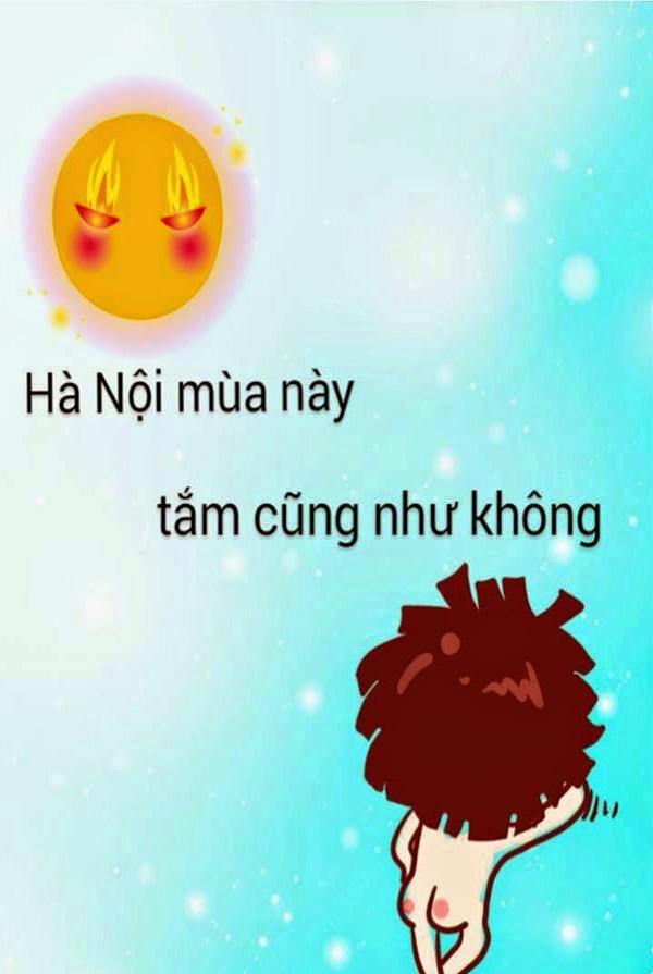 <p> Những ngày qua, thời tiết Hà Nội và các tỉnh miền Bắc, Trung trong tình trạng nắng nóng. Hàng loạt tấm ảnh chế hài hước ra đời.</p> <p> </p>