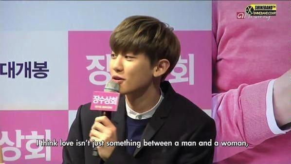 Năm 2016, Chan Yeol từng thẳng thắn chia sẻ quan điểm về tình yêu trong một cuộc phỏng vấn: Tôi nghĩ rằng tình yêu không phải là điều chỉxảy ragiữa nam và nữ, ám chỉ rằng ngay cả một cặp đôi nam-nam hoặc nữ-nữ cũng cótình yêu thật sự.