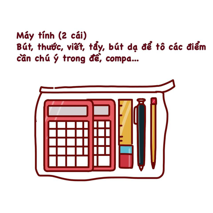 <p> Khi đi thi, hãy nhớ mang đầy đủ dụng cụ, đồ đạc vào phòng thi.</p>