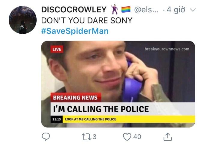 """<p> """"Báo cảnh sát xem Sony có dám bắt Spider-Man về không"""".</p>"""