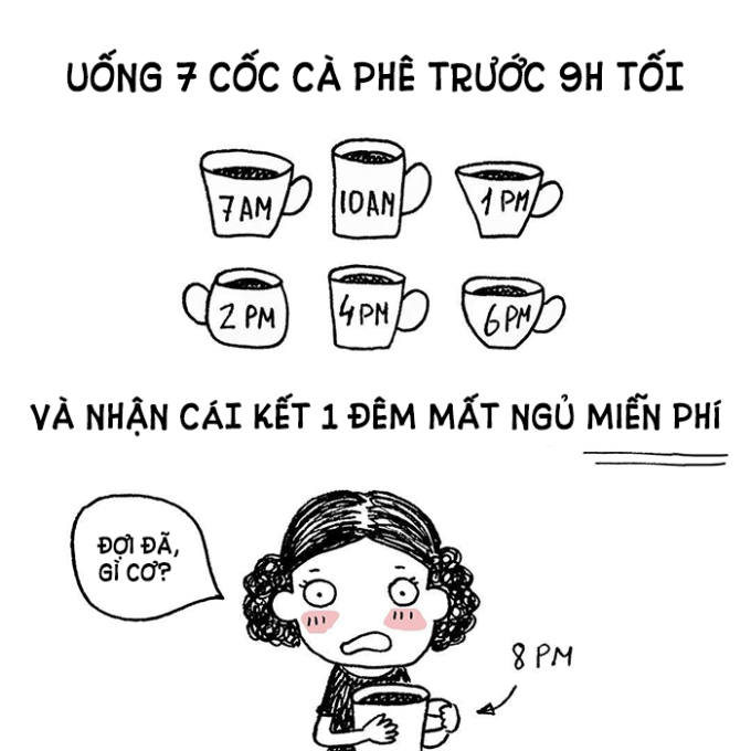 <p> Một số cô nàng có niềm đam mê mãnh liệt với cà phê và luôn than vãn bị mất ngủ, da xấu, mắt thâm.</p>