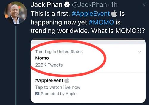 Jack Phan, mộtCEOcó 1,2 triệu follow trên Twitter thắc mắc: Đây là lần đầu tiên đó. #AppleEvent đang diễn ra nhưng #Momo là xu hướng toàn cầu. Momo là cáigì vậy?