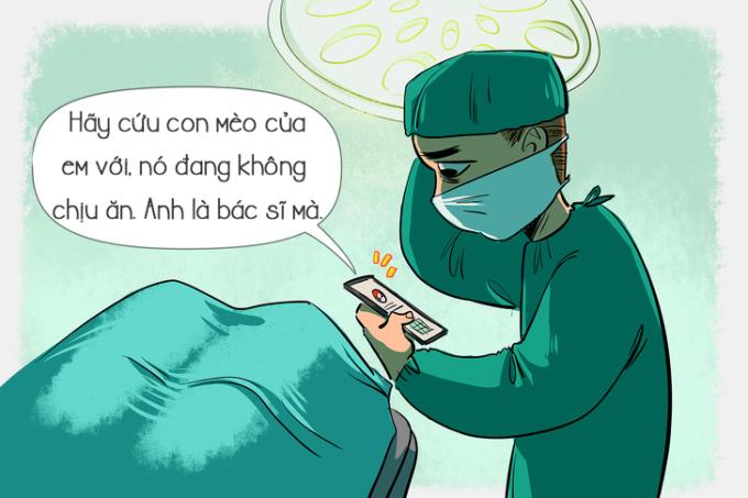 <p> <strong>Bác sĩ: </strong>Trong ngành y, bác sĩ được phân nhiệm vụ theo đúng chuyên môn, ngành học riêng chứ không phải cứ bác sĩ là có thể cứu chữa từ con người đến động vật, chữa đủ loại bệnh.</p>