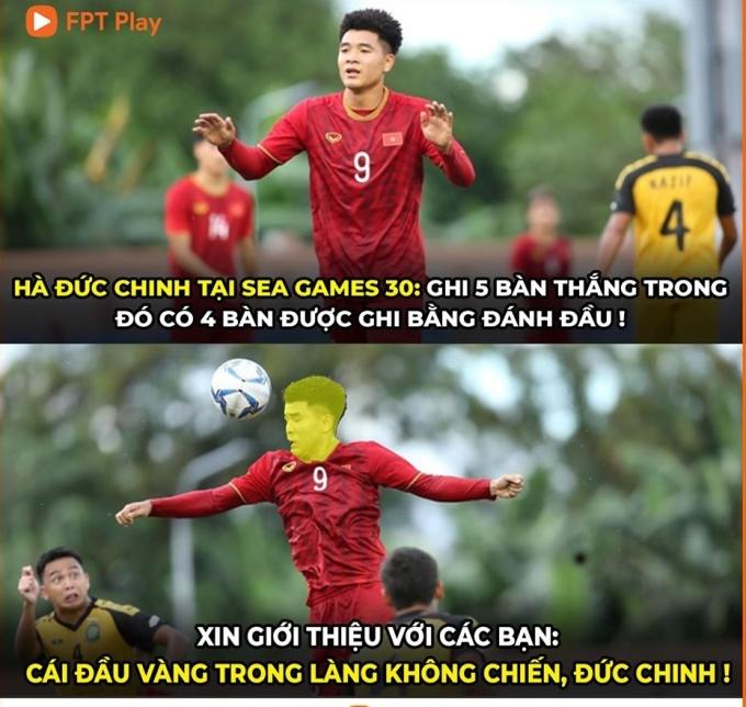 <p> Trải qua bốn trận đấu, Đức Chinh đang là cầu thủ ghi nhiều bàn thắng nhất tuyển Việt Nam. Đặc biệt, có 4/5 bàn thắng Chinh ''Đen'' ghi được đều bằng... đầu. Thành tích này khiến Đức Chinh được CĐV gọi là ''cái đầu vàng trong làng không chiến''.</p>