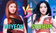 Mi Yeon và Shu Hua (G)I-DLE: Ai xinh đẹp hơn?