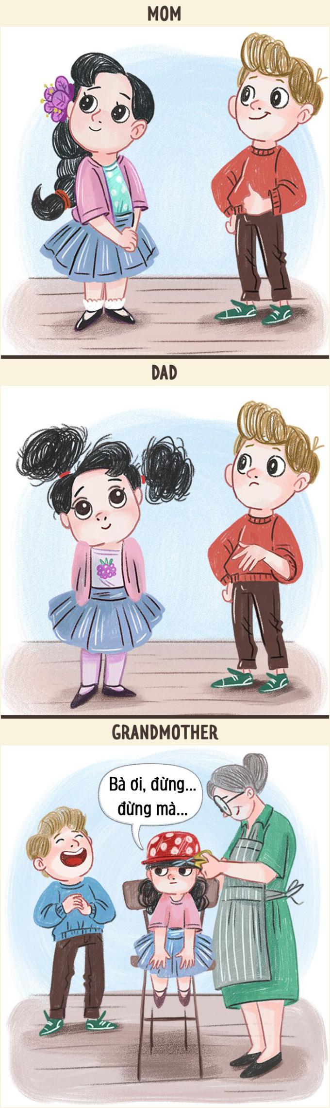 <p>Mẹ có thể tạo nên kiểu tóc ưng ý, thời trang. Bố cố gắng buộc gọn gàng nhất có thể. Còn bà luôn muốn bạn gọn gàng bằng cách... cắt tóc.</p>